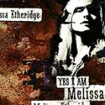 Used CD Compact Disc - Melissa Etheridge - Yes I Am - CDs Record Album