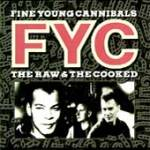 Used CD Compact Disc - Fine Young Cannibals - The Raw & The Cooked - CDs Record Album