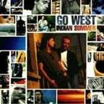 New CD Compact Disc - Go West - Indian Summer - CDs Record Album