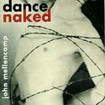 Used CD Compact Disc - John Mellencamp - Dance Naked - CDs Record Album