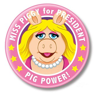 Muppets Collectibles - Miss Piggy for President Pinback Button