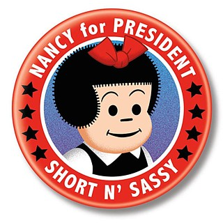 Cartoon and Comic Strip Character Collectibles - Nancy and Sluggo - Nancy for President Metal Pinback Button
